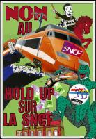 Non au hold up sur la SNCF